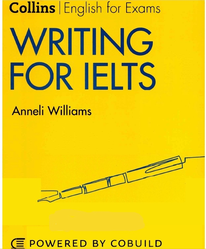 Writing for IELTS, by Anneli Williams